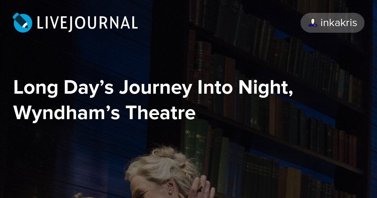a review of a long days journey into night