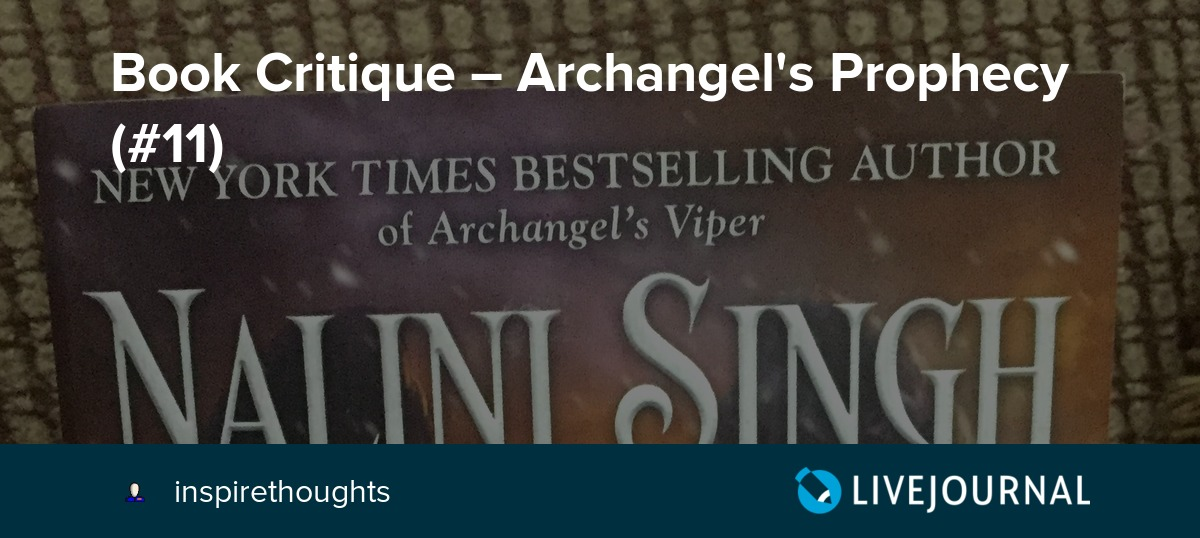 Book Critique – Archangel's Prophecy (#11): inspirethoughts