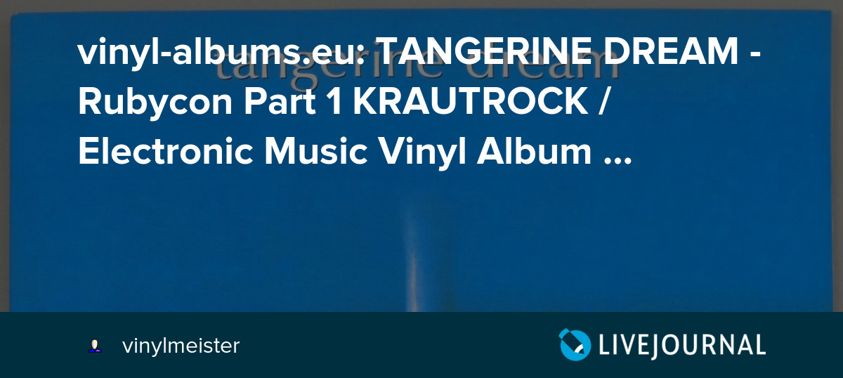 vinyl-albums eu: TANGERINE DREAM - Rubycon Part 1 KRAUTROCK