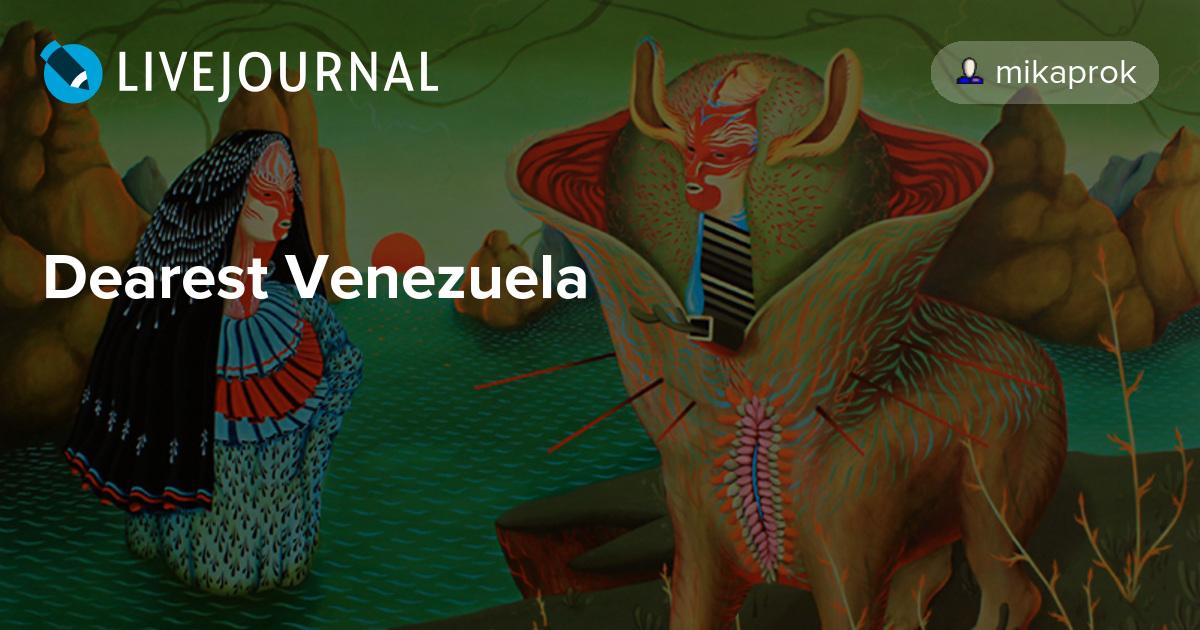 Dearest Venezuela