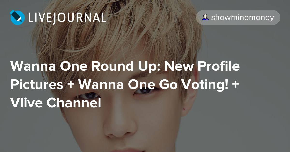 Wanna One Round Up: New Profile Pictures + Wanna One Go