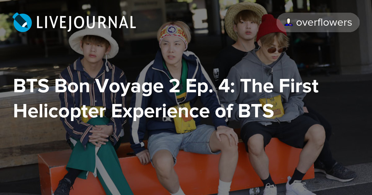 BTS Bon Voyage 2 Ep  4: The First Helicopter Experience of