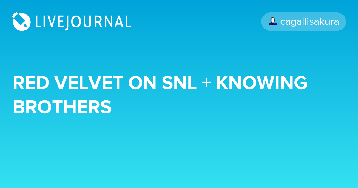 RED VELVET ON SNL + KNOWING BROTHERS