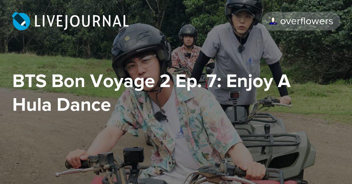 BTS Bon Voyage 2 Ep  7: Enjoy A Hula Dance : omonatheydidnt