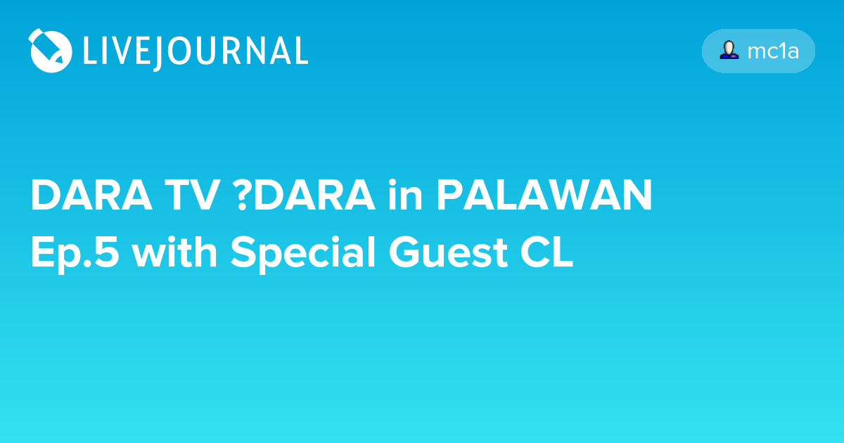 DARA TV │DARA in PALAWAN Ep 5 with Special Guest CL