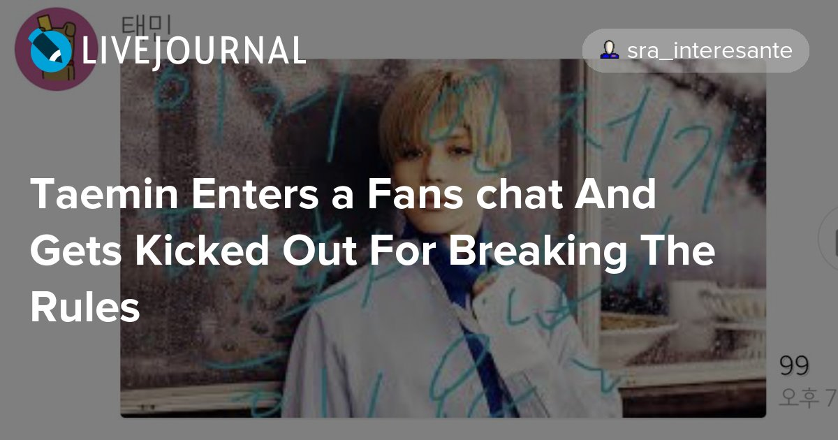 Taemin Enters A Fans Chat And Gets Kicked Out For Breaking The Rules