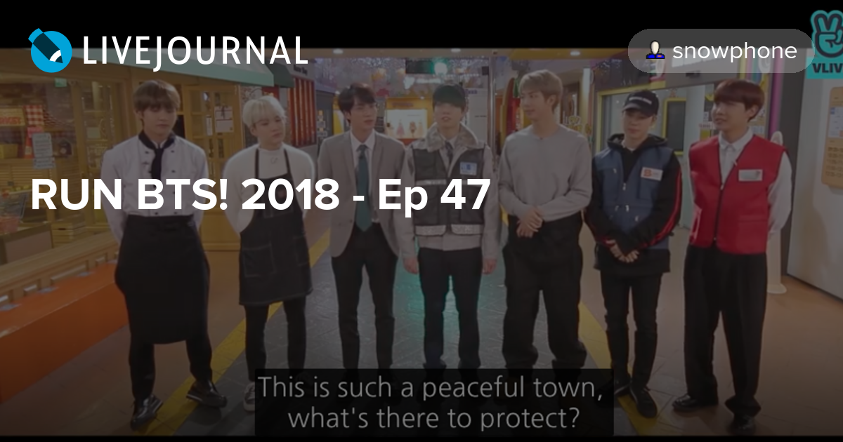 RUN BTS! 2018 - Ep 47: omonatheydidnt — LiveJournal