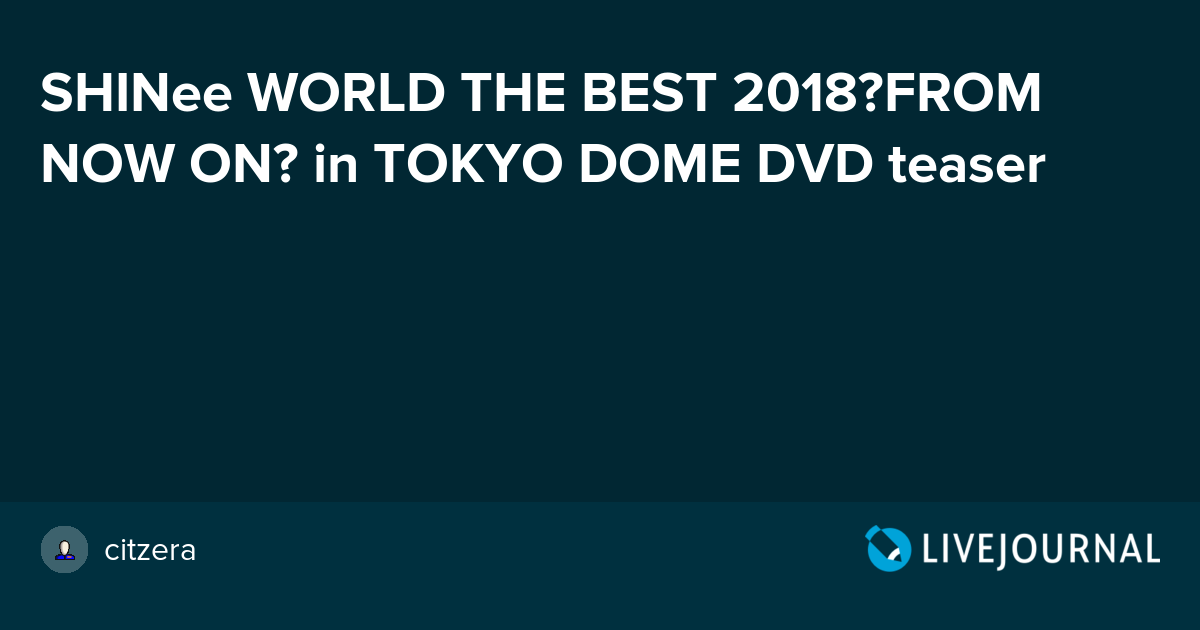 SHINee WORLD THE BEST 2018~FROM NOW ON~ in