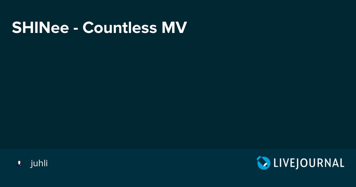 SHINee - Countless MV: omonatheydidnt — LiveJournal
