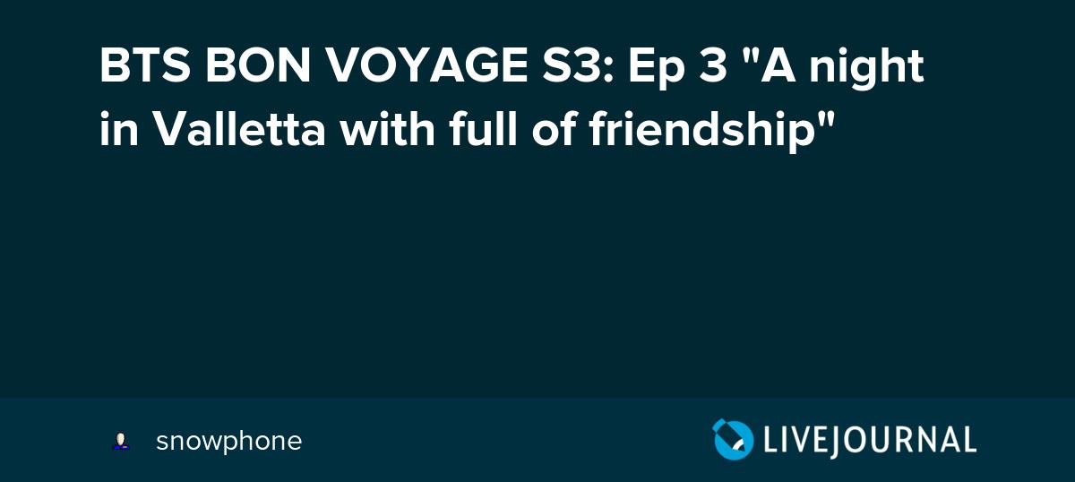 Bon Voyage Bts Season 3 Ep 3 Dailymotion Gastronomia Y Viajes