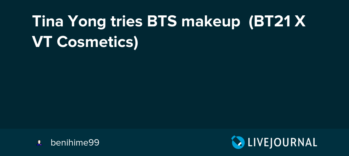 Tina Yong tries BTS makeup (BT21 X VT Cosmetics): omonatheydidnt