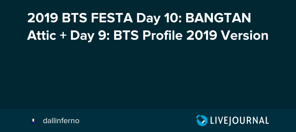 2019 BTS FESTA Day 10: BANGTAN Attic + Day 9: BTS Profile 2019