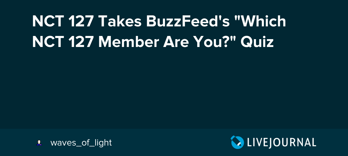 NCT 127 Takes BuzzFeed's