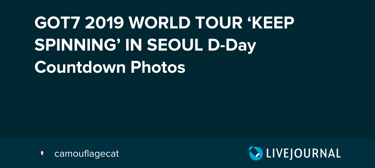 GOT7 2019 WORLD TOUR 'KEEP SPINNING' IN SEOUL D-Day