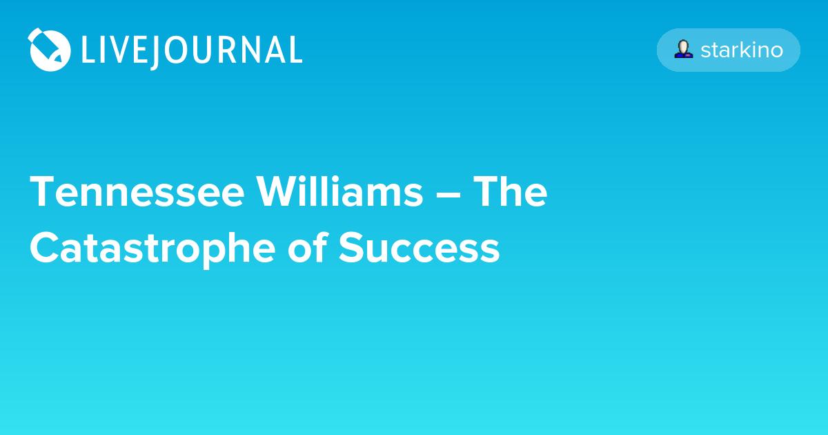 catastrophe of success essay