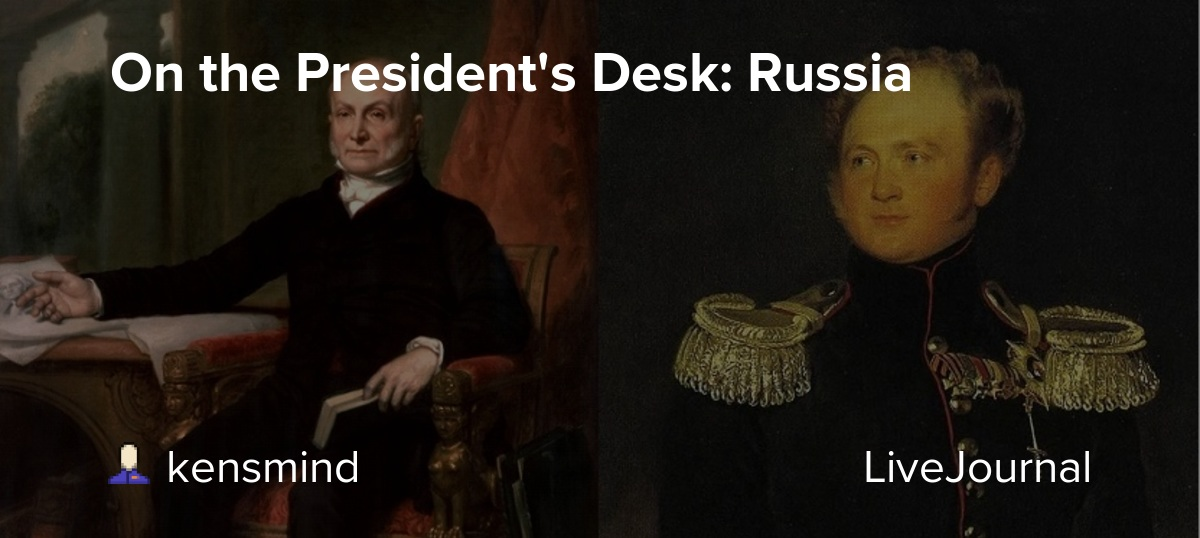On the President's Desk: Russia: potus_geeks — LiveJournal