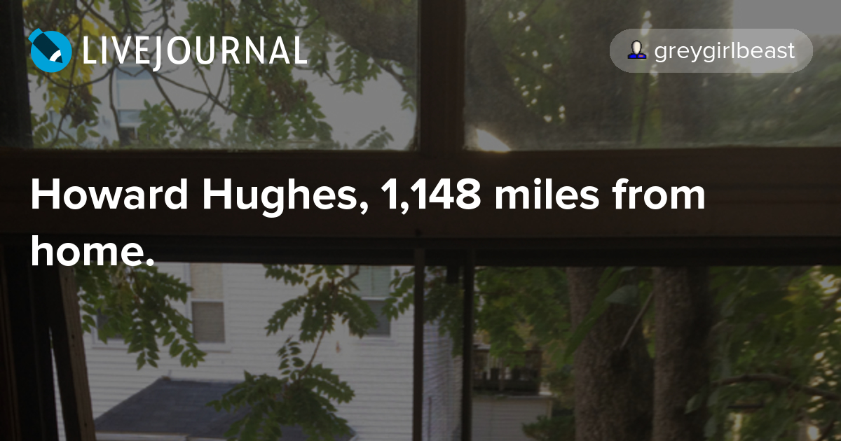 Howard Hughes, 1,148 miles from home.