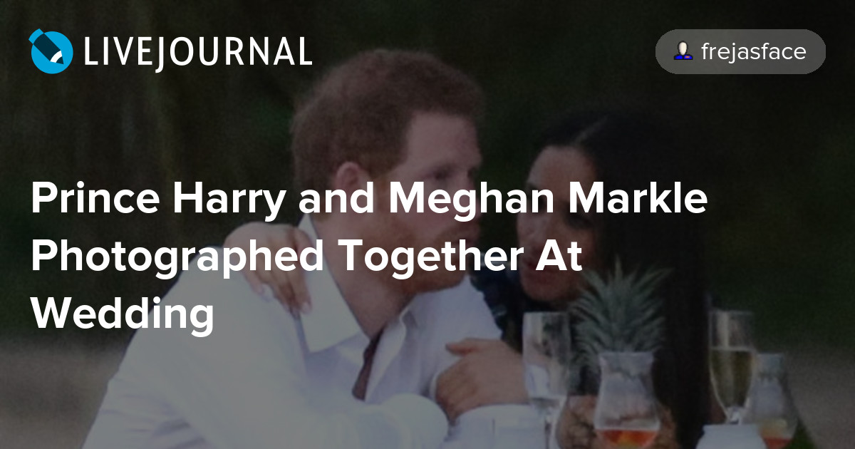 Prince Harry And Meghan Markle Photographed Together At