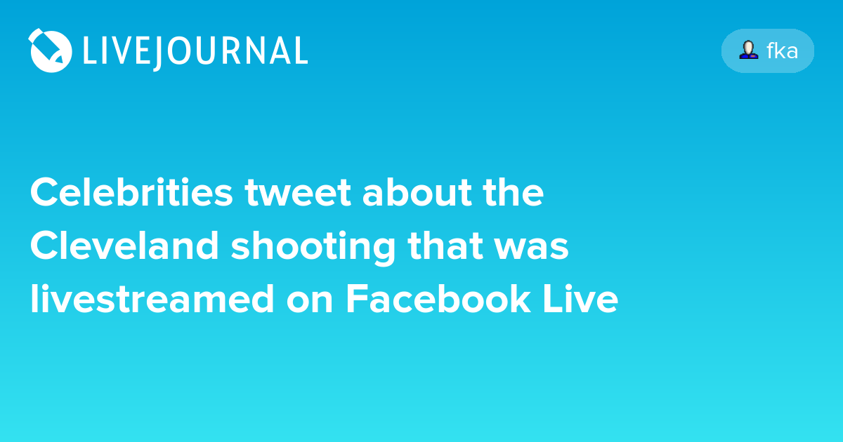 Celebrities tweet about the Cleveland shooting that was