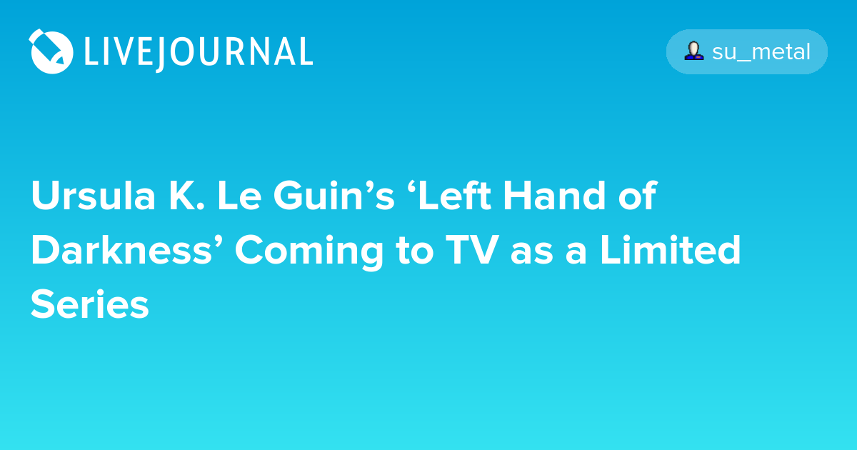 Back to the Hugos: The Left Hand of Darkness by Ursula K Le Guin