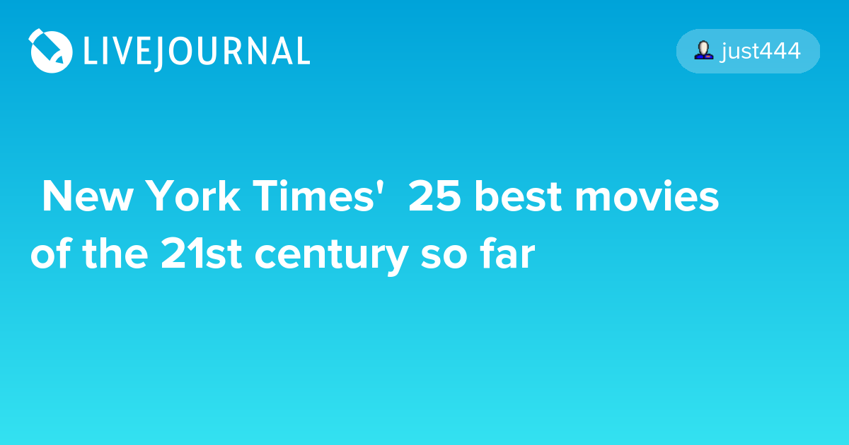 best movies of the 21st century so far