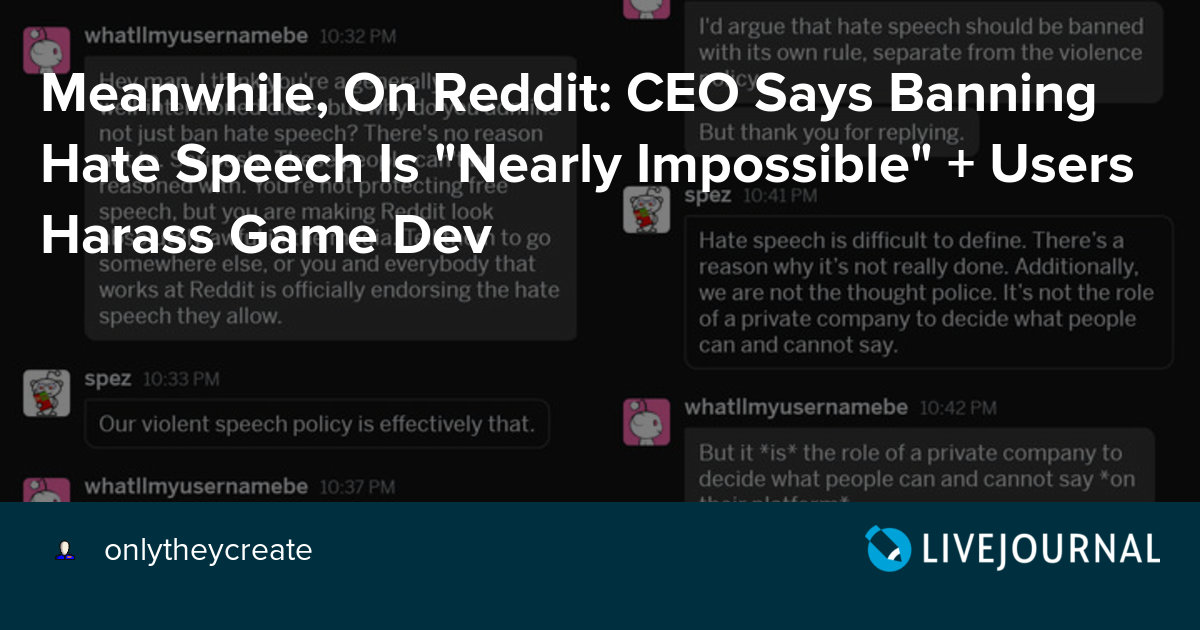 Meanwhile, On Reddit: CEO Says Banning Hate Speech Is