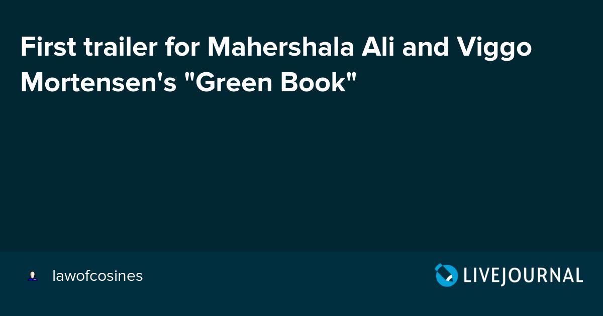 First trailer for Mahershala Ali and Viggo Mortensen's