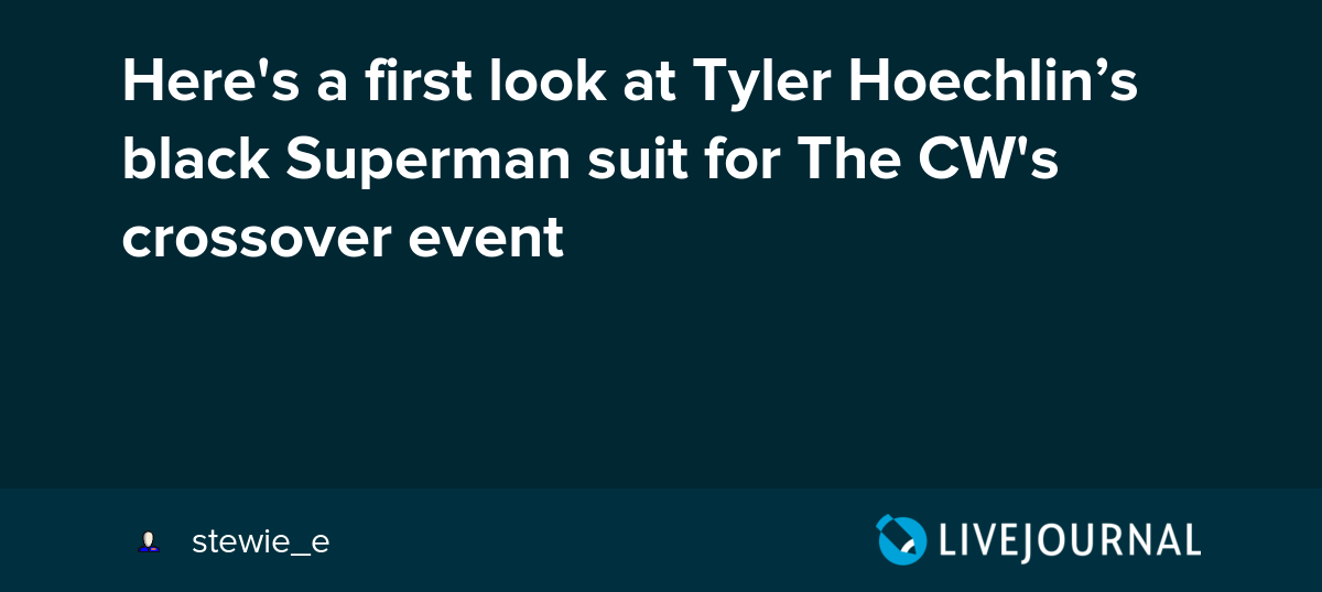 6454c9d6ba02 Here s a first look at Tyler Hoechlin s black Superman suit for The CW s  crossover event  ohnotheydidnt