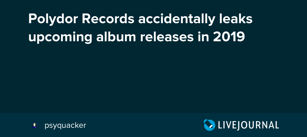 Polydor Records accidentally leaks upcoming album releases
