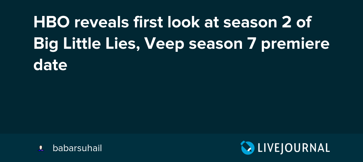 HBO reveals first look at season 2 of Big Little Lies, Veep