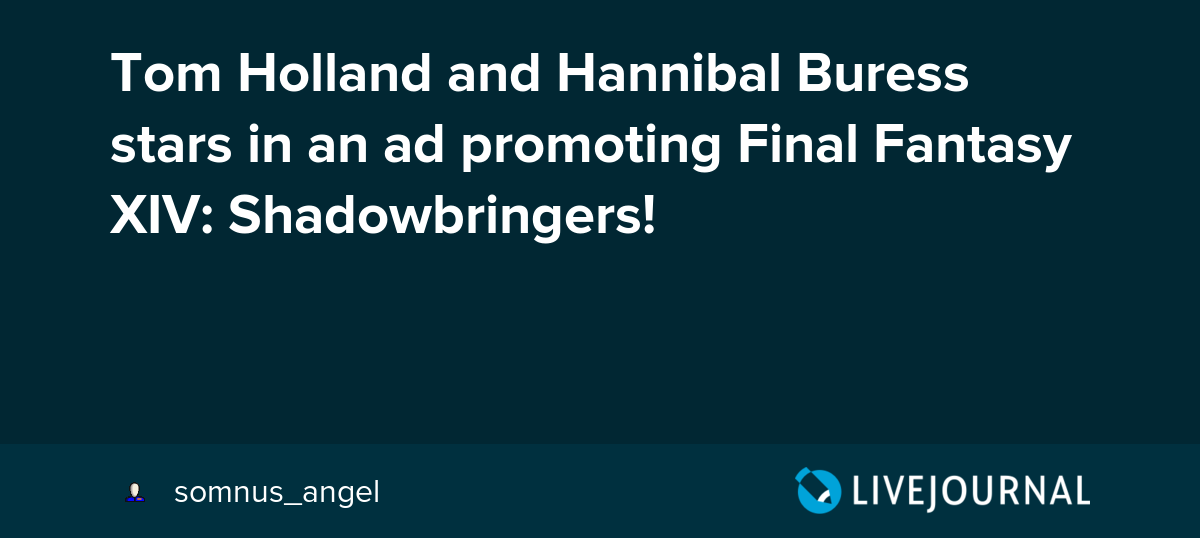 Tom Holland and Hannibal Buress stars in an ad promoting Final
