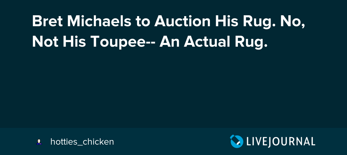 Bret Michaels to Auction His Rug  No, Not His Toupee-- An