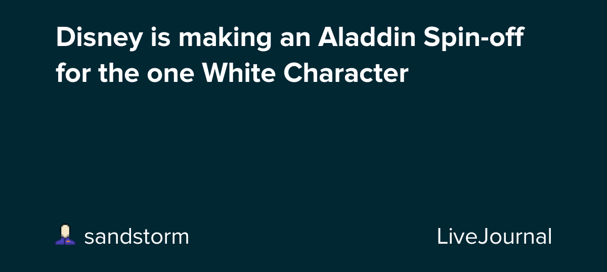 Disney is making an Aladdin Spin-off for the one White Character