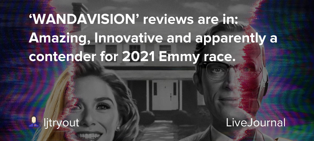 'WANDAVISION' reviews are in: Amazing, Innovative and ...