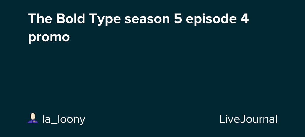 The Bold Type season 5 episode 4 promo
