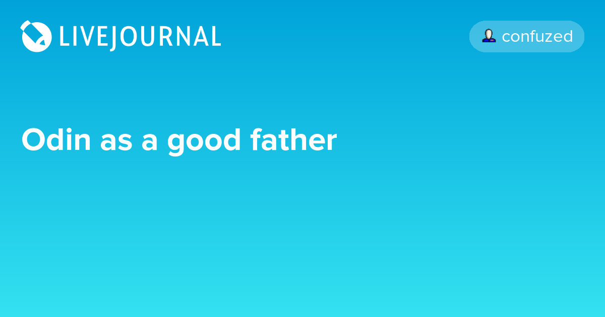 Odin as a good father: avengers_search — LiveJournal