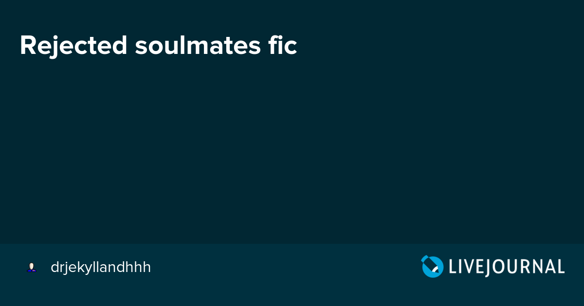Rejected soulmates fic: avengers_search — LiveJournal