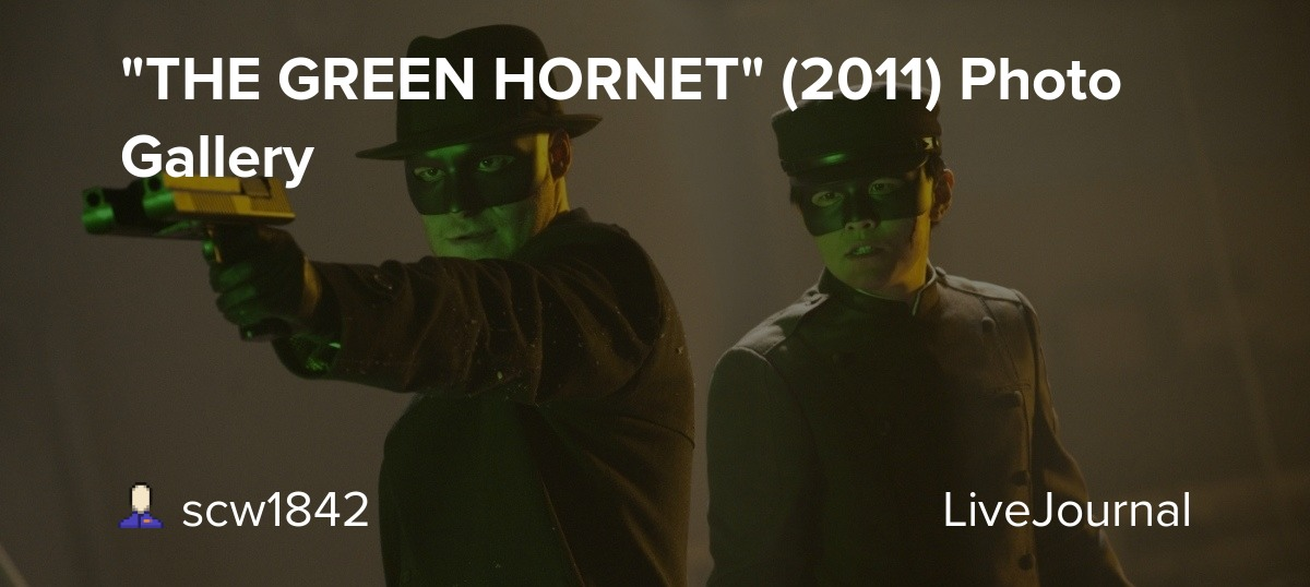 The Green Hornet 2011 Photo Gallery Scw1842 Livejournal