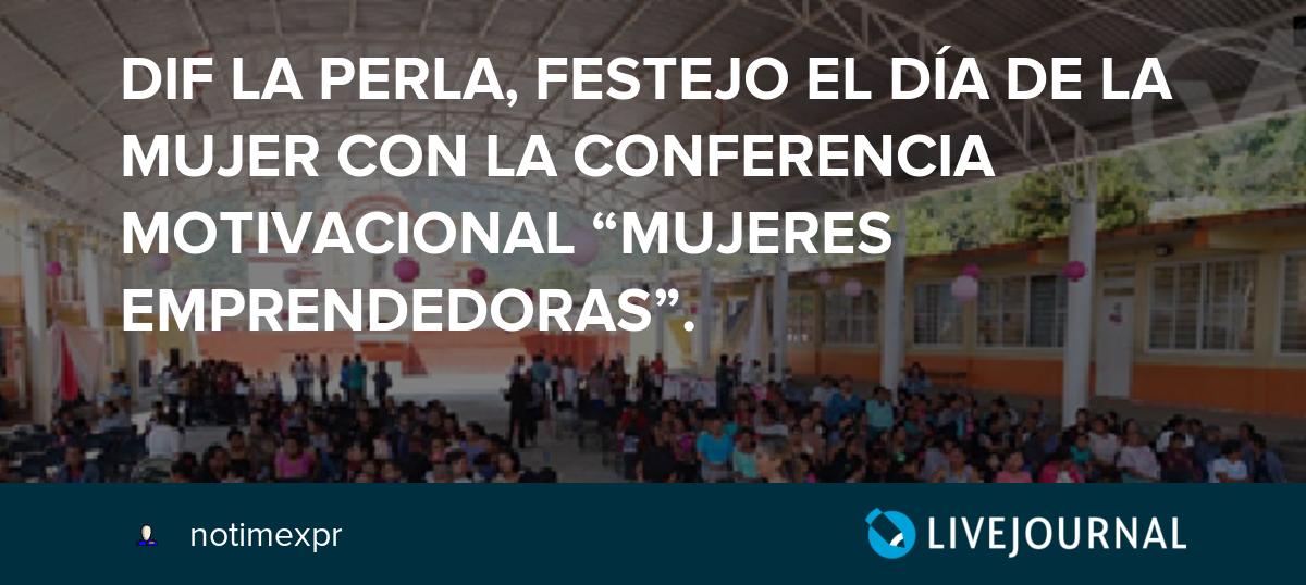 Dif La Perla Festejo El Día De La Mujer Con La Conferencia