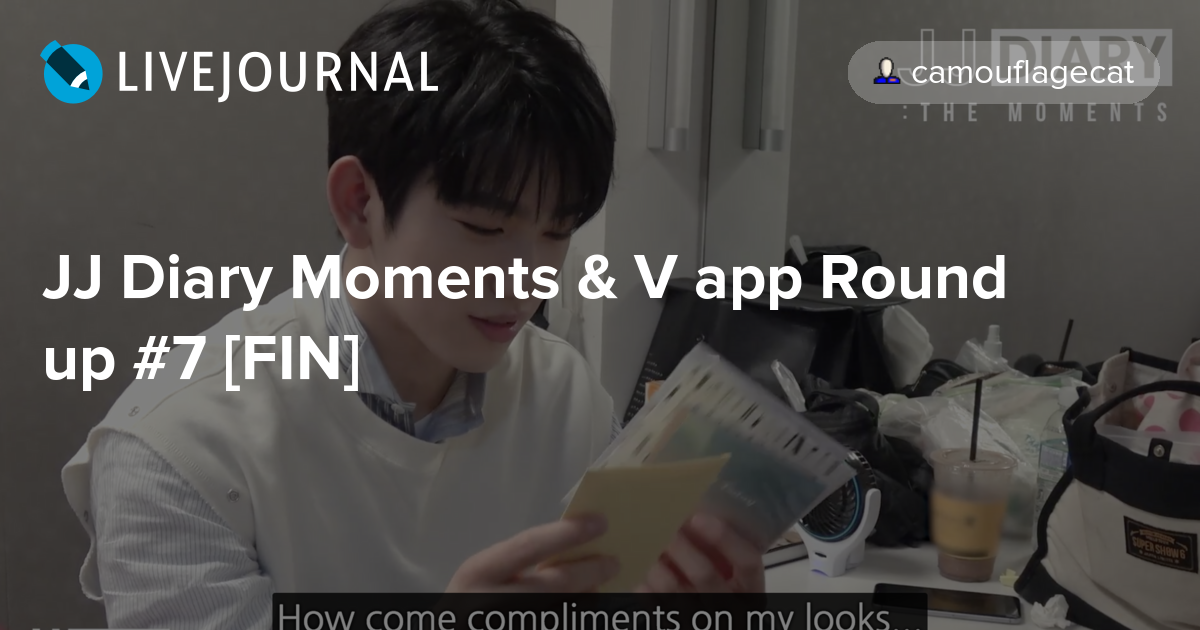 JJ Diary Moments & V app Round up #7 [FIN]: ahgase