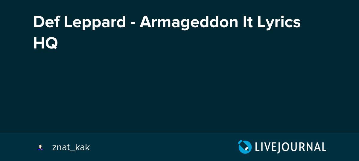 Def Leppard - Armageddon It Lyrics HQ: znat_kak