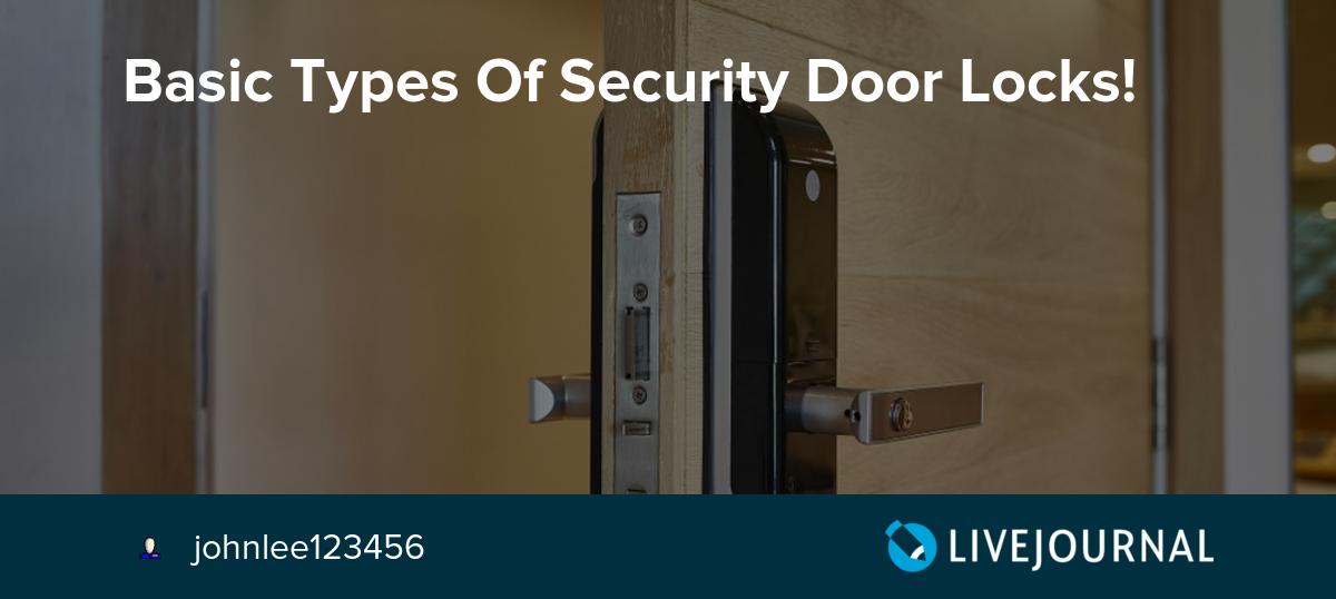 Basic Types Of Security Door Locks Johnlee123456